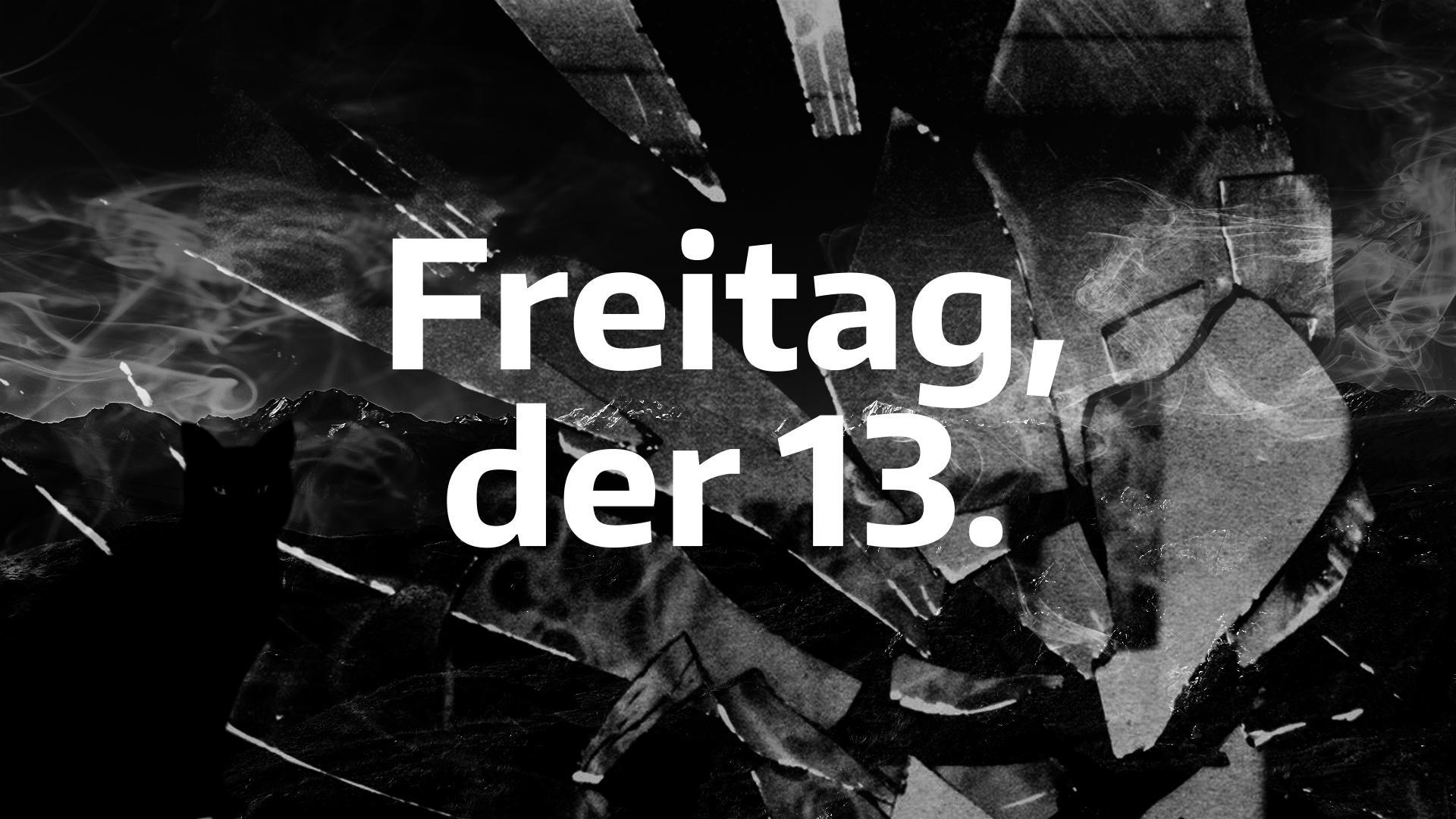 Freitag Der13